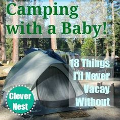 Camping with a Baby & 18 things to take along. (Click on the picture which takes you to the link, then scroll down the page until you find the list). camping checklist, free printable #camping #freeprintable