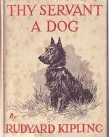 Thy Servant a Dog, told by Boots. Edited by Rudyard Kipling. Illustrated by G. Published by London: Macmillan and Co., First edition Old Children's Books, Dog Books, Animal Books, Horse Books, Baby Books, Vintage Book Covers, Vintage Children's Books, Vintage Dog, Etsy Vintage