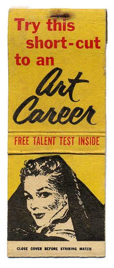 ART Career #matchbook #frontstriker To order your Business' own branded #matchbooks and #matchboxes GoTo: www.GetMatches.com or Call 800.605.7331 Today!