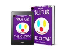 Mortiferous Arcadia: RUFUS THE CLOWN IS LOOSE ON THE TOWN. PURCHASE ON ... Super Powers, Helping People, Fiction, Amazon, Fun, Gifts, Fin Fun, Presents, Amazon Warriors