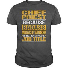 awesome   Awesome Tee For Chief Priest -  Discount Hot