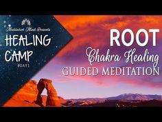 Root Chakra Healing Guided Meditation | Healing Camp #1 - YouTube