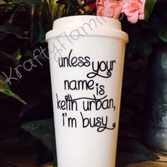NEW!!  Show your dedication to all things Keith Urban with this fun mug!  Or, let us change out the name to your favorite celebrity.  Available in many colors.  Check out this new listing today!