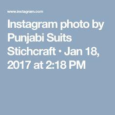 Instagram photo by Punjabi Suits Stichcraft • Jan 18, 2017 at 2:18 PM