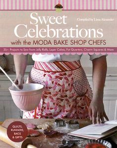 Sweet Celebrations with the Moda Bake Shop Chefs