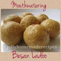Besan Ladoo Recipe, How to make Besan Ladoo Recipe : by JollyHomemadeRecipes - Learn how to make melt in the mouth besan ladoo recipe with step by step process. Besan Ladoo is a rich Indian desert made from roasted besan, sugar and some crunchy nuts.