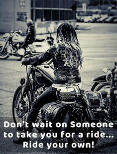 Women Motorcycle Quotes, Biker Quotes, Girl Motorcycle, Lady Biker, Biker Girl, Image Moto, Harley Davidson, Biker Photoshoot, Biker Love