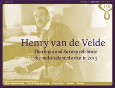 Henry van de Velde (1863–1957) was a Flemish painter, architect, and interior designer. From 1902 to 1917, van de Velde was based in Weimar but was engaged throughout Europe, and it was during his time in Weimar that he created some of his greatest works.