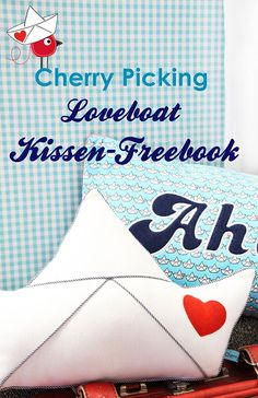 Gratis Schnittmuster: Loveboat Kissen von Cherry Picking - Swafing Aktuell