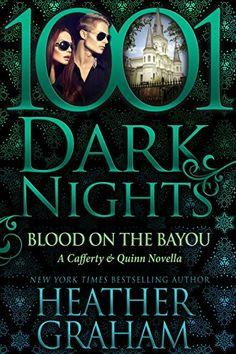 Blood on the Bayou: A Cafferty & Quinn Novella by Heather Graham http://www.amazon.com/dp/B018YJC5BK/ref=cm_sw_r_pi_dp_S2QPwb0C2Y0YK
