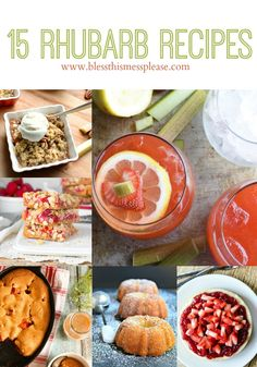 15 Fantastic Rhubarb Recipes