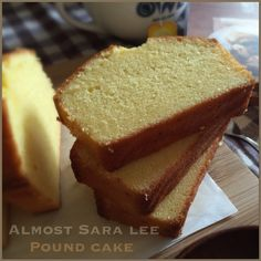 My Mind Patch: Almost Sara Lee Pound Cake