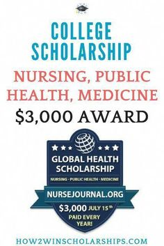 Nurse Journal College Scholarship This nursing scholarship is a 3000 award with an easy to submit application Also open to global health and students studying medicine scholarships ScholarshipMom Nursing How To Find Scholarships, Nursing School Scholarships, Nursing Students, College Students, College Nursing, Online Nursing Schools, Education College, Education Sites, Nursing Journal