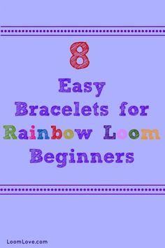 8 Easy Bracelets for Rainbow Loom Beginners#loombracelets #braceletmaking