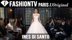 Ines Di Santo Bridal Collection Fall 2015 - Runway Show | FashionTV