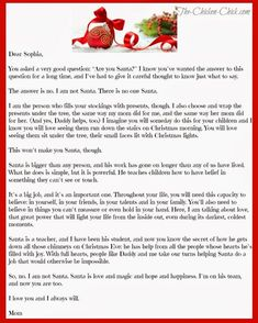 With this letter as a parenting tool, I am relieved of the worry that in telling my daughters the truth that a special piece of their childhood will be forever lost, but rather, I now feel they will be given a gift that will help them keep the magic of Santa in their hearts forever regardless of the season.