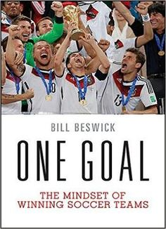 One Goal: The Mindset Of Winning Soccer Teams PDF