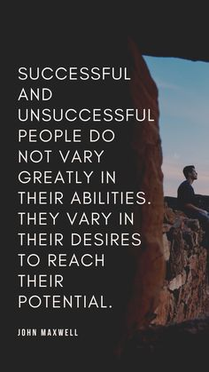 Successful and unsuccessful people do not vary greatly in their abilities. They vary in their desires to reach their potential. Learn Accounting, Free Education, John Maxwell, To Reach, Finance, Inspirational Quotes, Success, Student, Thoughts