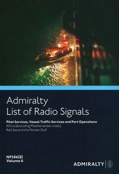 Admiralty List of Radio Signals (ALRS): Volume 6 - Part 8, Africa (excluding Mediterranean Coast), Red Sea and the Persian Gulf