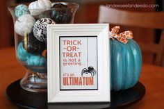 Trick or Treat - it's not a question... it's an ULTIMATUM - Halloween FREE Printable - landeelu.com