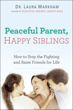 How to help your kids learn conflict management and resolution. Siblings should be each other's best friends, and they can! Peaceful Parent Happy Siblings -