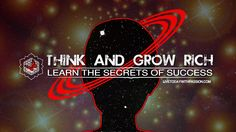 Think And Grow Rich: Learn The Secrets of Success! (Law Of Attraction)
