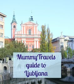 Ljubljana, the capital of Slovenia, is one of Europe's most underrated destinations for a city whether you're travelling with kids for a family-friendly weekend away or child-free. Here is my guide to the city, including the best tours and tips to make th