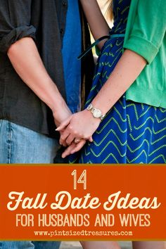 Celebrate fall with your spouse with these 14 fun fall date ideas! Number 2 and 10 are my faves! So creative and fun, you'll want to take a date EVERY DAY! #falldateideas #marriage #romance #fun www.pintsizedtreasures.com