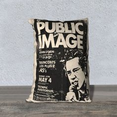 PIL or The Sex Pistols Pillow Covers 12x16 by Mod Mod Designs  PIL Los Angeles, Olympic Auditorium, USA, May 4th, 1980 1980 US Tour John Lydon Keith Levene: Guitar Jah Wobble: Bass Martin Atkins: Drums Set List: Fodderstompf / Careering / Annalisa/ Attack / Low Life / Chant / Death Disco / Poptones / Religion / Bad Baby / Public Image / Memories (Short Instrumental) / Home Is Where The Heart Is Notes: The show was originally set for ...