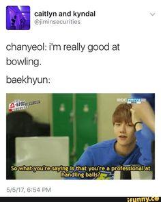 Baekhyun is a professional pervert. Kpop Exo, Exo Chanyeol, Kyungsoo, K Pop, Exo Chanbaek, Exo Ot12, Funny Kpop Memes, Exo Memes, Exo Facts
