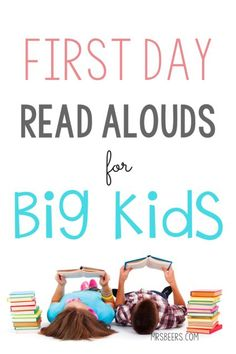 First Day Read Alouds for BIG KIDS and lesson ideas for back to school student…