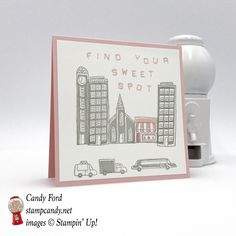 Find Your Sweet Spot with the In The City host stamp set from Stampin' Up! #stampcandy  https://stampcandy.net/cards/sweet-spot-in-the-city/