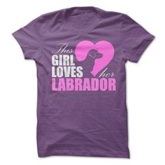 Mens Cuts - This Girl Loves Her Labrador