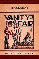 """Vanity Fair"" — William Makepeace Thackeray"