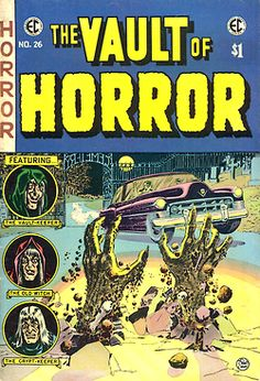 The Vault Of Horror #26 - 1952