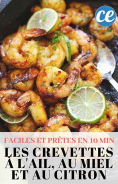 The Delicious Recipe for Shrimps with Garlic, Honey and Lemon (Ready in 10 Min) - recettes perso - Healthy Recipes Easy Healthy Summer Recipes, Healthy Pasta Recipes, Shrimp Recipes, Fish Recipes, Healthy Meals, Cooking Chef, Cooking Recipes, Food Garnishes, Clean Eating Snacks