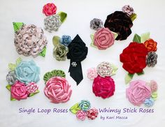 All kinds of roses made with Whimsy Sticks.  Change the materials and change the look of your flowers.