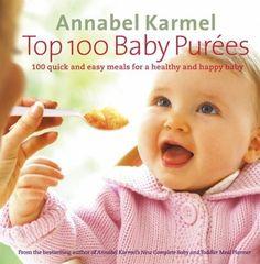 More than just pumpkin - Annabel Karmel's Top 100 Baby Purees