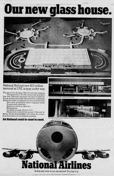 Full-page ad, from the Aug. 1966 edition of the New York Daily News New Airline, Vintage Airline, National Airlines, Interview Preparation, New York Daily News, Sun Shine, Glass House, Airports, Spacecraft