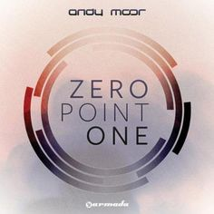 Time Will Tell by Andy Moor on Zero Point One