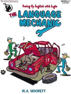 The Language Mechanic: Tuning Up English With Logic, Grades Friendly Letter, Teaching Grammar, Compare And Contrast, Critical Thinking, Language Arts, Vocabulary, English, Activities, Feelings