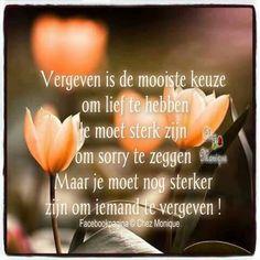 Vergeven is de mooiste keuze ...