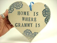Home is Where Grammy Is, Wall Heart Decor, Home is Where Mimi Is, Grandmother birthday, Custom Wall Hanging, Grandparent gift, MADE TO ORDER...