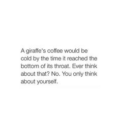 Really, How Selfish could you be?? LOL-poor giraffe