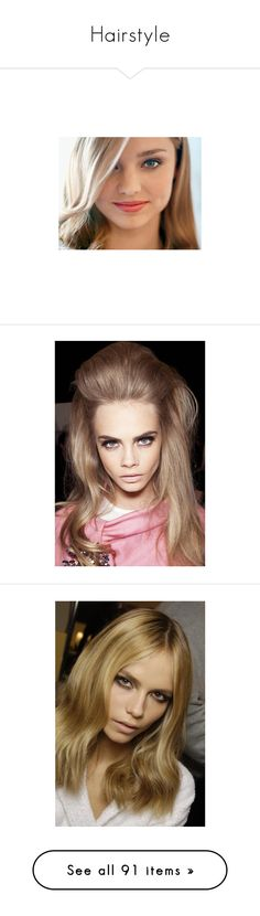 """Hairstyle"" by madona ❤ liked on Polyvore featuring miranda kerr, people, images, models, cara, cara delevingne, cara delevigne, faces, natasha poly and pictures"