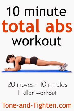 10 Minute Total Abs #Workout on Tone- and-Tighten.com - 20 moves in 10 minutes for 1 killer workout!