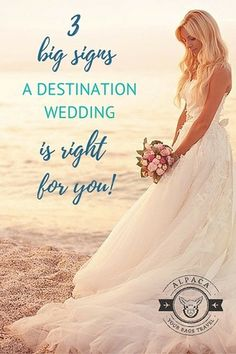 Three Big Signs a Destination Wedding is For You // Alpaca Your Bags Travel