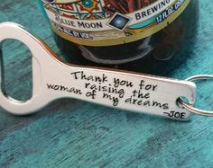 Father of the Bride Gift from the Groom, Personalized Bottle Opener, Son in Law, Wedding Gift, Thank You for Raising the Woman of My Dreams