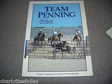 TEAM PENNING by Livingston all about training & winning HORSE sport book EUC