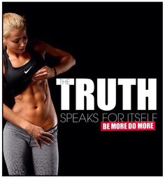 The Truth #abs #bemoredomore #fitness #inspiration #motivation #fitspiration #health